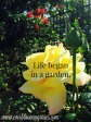 Lifebeganinagarden.quote